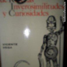 Diccionarios de segunda mano: DICCIONARIO DE RAREZAS, INVEROSIMILITUDES Y CURIOSIODADES, VICENTE VEGA, EN ESTUCHE, GUSTAVO GILI. Lote 91612380