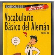 Diccionarios de segunda mano: VOCABULARIO BÁSICO DEL ALEMÁN - LAROUSSE - 1997. Lote 135061642
