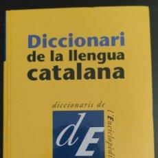 Diccionarios de segunda mano: LIBRO. DICCIONARI DE LA LLENGUA CATALANA. Lote 93386285