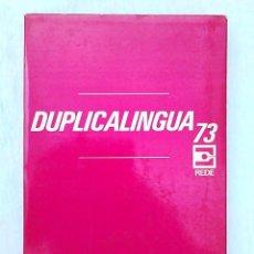 Diccionarios de segunda mano: DUPLICALINGUA 73. EDICIONES TÉCNICAS REDE. 1972 (1ª). DICCIONARIO TÉRMINOS TÉCNICOS INGLÉS ESPAÑOL.. Lote 94596571