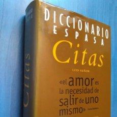 Diccionarios de segunda mano: LUIS SEÑOR: DICCIONARIO ESPASA DE CITAS. Lote 95277155