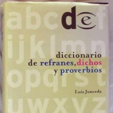 Diccionarios de segunda mano: DICCIONARIO DE REFRANES, DICHOS Y PROVERBIOS - LUIS JUNCEDA - ED. ESPASA 1998 - VER INDICE. Lote 95867231