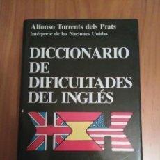 Diccionarios de segunda mano: DICCIONARIO DE DIFICULTADES DEL INGLÉS DE ALFONSO TORRENT DELS PRATS EN ED.JUVENTUD, TAPA DURA. Lote 95912387