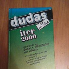 Diccionarios de segunda mano: DICCIONARIO DUDAS DEL IDIOMA ITER 2000 DE SPENA, TAPA DURA. Lote 95912499