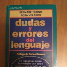 Diccionarios de segunda mano: DICCIONARIO DE DUDAS Y ERRORES DEL LENGUAJE DE B.TIERNO Y ROSA VELASCO. Lote 95912627