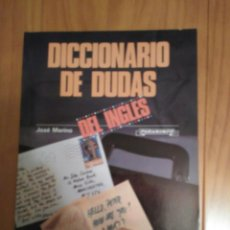 Diccionarios de segunda mano: DICCIONARIO DE DUDAS DEL INGLÉS DE JOSÉ MERINO EN ED.PARANINFO. Lote 95912771