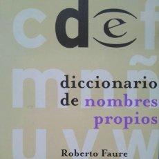 Diccionarios de segunda mano: DICCIONARIO DE NOMBRES PROPIOS. ROBERTO FAURE. Lote 96204539