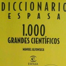 Diccionarios de segunda mano: 1000 GRANDES CIENTÍFICOS. DICCIONARIO ESPASA. MANUEL ALFONSECA. Lote 96310575
