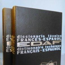 Diccionarios de segunda mano: DICCIONARIO TÉCNICO FRANCÉS-ESPAÑOL. DICTIONNAIRE TECHIQUE FRANÇAIS-ESPAGNOL. E.D.A.F. EDAF.. Lote 96691043