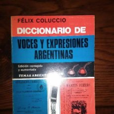 Diccionarios de segunda mano - Diccionario de Voces y Expresiones Argentinas.FELIX COLUCCIO. - 98125619