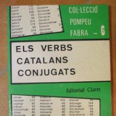 Diccionarios de segunda mano: ELS VERBS CATALANS CONJUGATS - JOAN BAPTISTA XURIGUERA - COL.LECCIÓ POMPEU FABRA - 319P 190G. Lote 98408863
