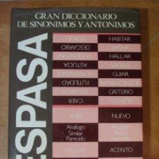 Diccionarios de segunda mano: GRAN DICCIONARIO DE SINÓNIMOS Y ANTÓNIMOS ESPASA - 1319P 2600G. Lote 98408987