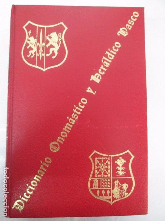 Diccionarios de segunda mano: DICCIONARIO ONOMASTICO Y HERALDICO VASCO. TOMOS DEL I AL VI.BIBLIOTECA DE LA GRAN ENCICLOPEDIA VASCA - Foto 7 - 98870847