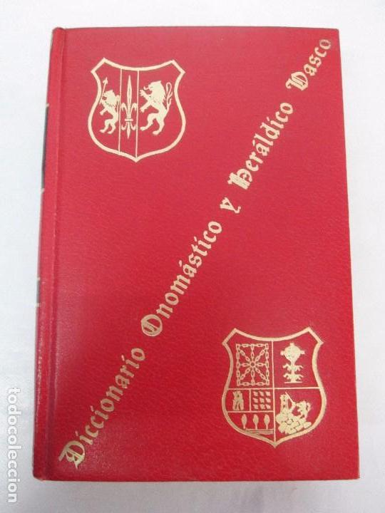 Diccionarios de segunda mano: DICCIONARIO ONOMASTICO Y HERALDICO VASCO. TOMOS DEL I AL VI.BIBLIOTECA DE LA GRAN ENCICLOPEDIA VASCA - Foto 15 - 98870847