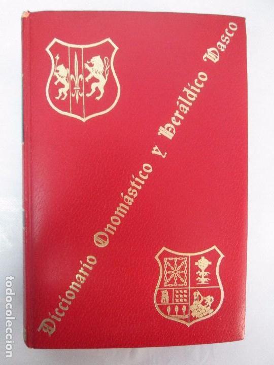 Diccionarios de segunda mano: DICCIONARIO ONOMASTICO Y HERALDICO VASCO. TOMOS DEL I AL VI.BIBLIOTECA DE LA GRAN ENCICLOPEDIA VASCA - Foto 24 - 98870847