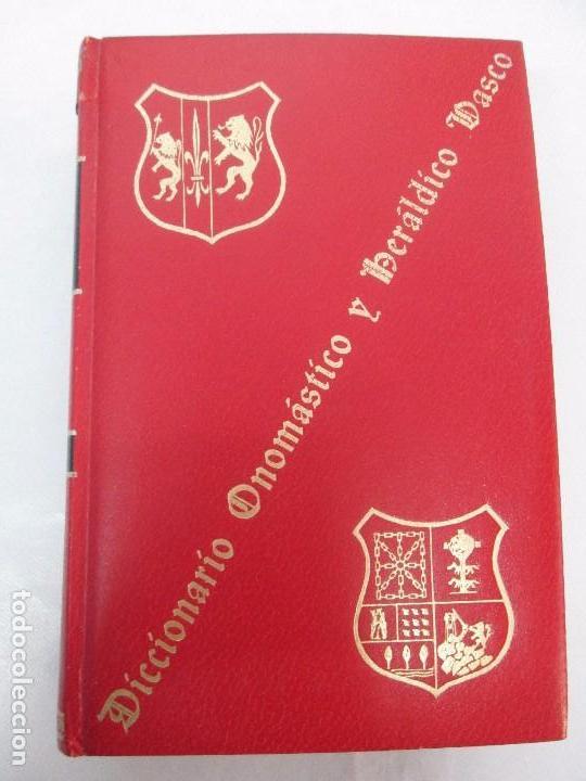 Diccionarios de segunda mano: DICCIONARIO ONOMASTICO Y HERALDICO VASCO. TOMOS DEL I AL VI.BIBLIOTECA DE LA GRAN ENCICLOPEDIA VASCA - Foto 34 - 98870847