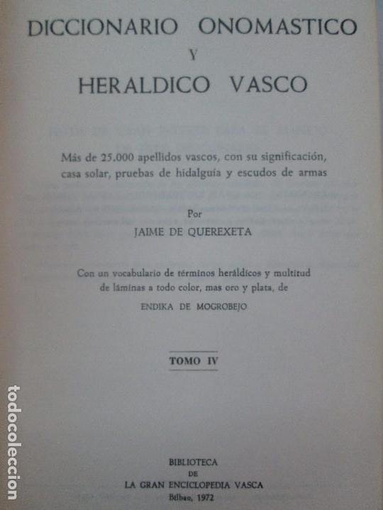 Diccionarios de segunda mano: DICCIONARIO ONOMASTICO Y HERALDICO VASCO. TOMOS DEL I AL VI.BIBLIOTECA DE LA GRAN ENCICLOPEDIA VASCA - Foto 35 - 98870847