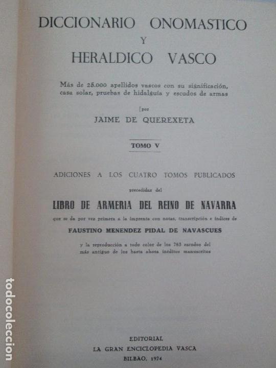 Diccionarios de segunda mano: DICCIONARIO ONOMASTICO Y HERALDICO VASCO. TOMOS DEL I AL VI.BIBLIOTECA DE LA GRAN ENCICLOPEDIA VASCA - Foto 44 - 98870847