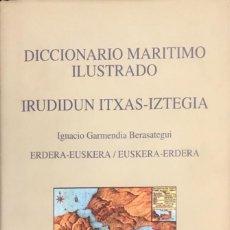 Diccionarios de segunda mano: DICCIONARIO MARITIMO ILUSTRADO. GARMENDIA BERASATEGUI.. Lote 99080159