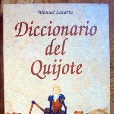 Diccionarios de segunda mano: DICCIONARIO DEL QUIJOTE - MANUEL LACARTA . Lote 100154227