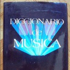 Diccionarios de segunda mano: DICCIONARIO DE MÚSICA. Lote 101086779