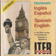 Diccionarios de segunda mano: DICCIONARIO ILUSTRADO ITER SOPENA INGLÉS ESPAÑOL SPANISH ENGLISH - EDT. RAMÓN SOPENA, 1987.. Lote 102827971