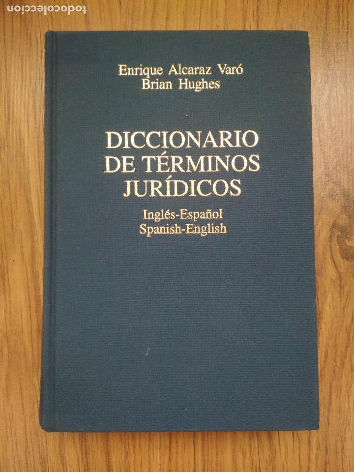 DICCIONARIO DE TÉRMINOS JURÍDICOS INGLÉS-ESPAÑOL SPANISH-ENGLISH ARIEL 2ª ED. REV. Y AUT. 1997 (Libros de Segunda Mano - Diccionarios)