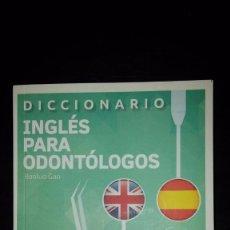 Diccionarios de segunda mano: DICCIONARIO INGLÉS PARA ODONTOLOGOS. Lote 103858531