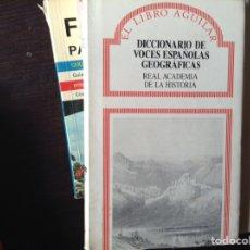 Libri di seconda mano: DICCIONARIO DE VOCES ESPAÑOLAS GEOGRÁFICAS. Lote 103893804