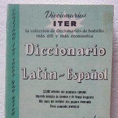 Diccionarios de segunda mano: PEQUEÑOS DICCIONARIOS ITER. DICCIONARIO LATÍN - ESPAÑOL 1968. Lote 103994583