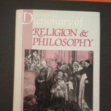 Diccionarios de segunda mano: THE EVERYMAN DICTIONARY OF RELIGION & PHILOSOPHY. GEDDES MACGREGOR. Lote 104100191
