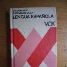 Diccionarios de segunda mano: DICCIONARIO ABREVIADO DE LA LENGUA ESPAÑOLA VOX . Lote 105718215