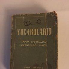 Diccionarios de segunda mano: VOCABULARIO VASCO CASTELLANO CASTELLANO VASCO EDITORIAL ITXAROPENA ZARAUZ. Lote 106029691