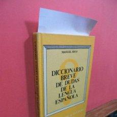 Diccionarios de segunda mano: DICCIONARIO BREVE DE DUDAS DE LA LENGUA ESPAÑOLA. SECO, MANUEL. MADRID 1979. Lote 107473071