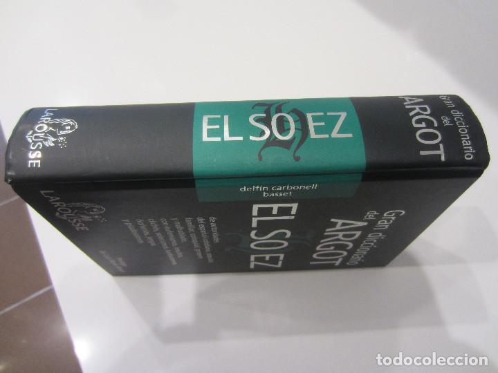 Diccionarios de segunda mano: GRAN DICCIONARIO DEL ARGOT, EL SOHEZ- LAROUSSE- PROLOGO DE LUIS MARIA ANSON-1ª EDICION 2000 - Foto 9 - 107667019