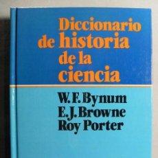 Diccionarios de segunda mano: DICCIONARIO DE HISTORIA DE LA CIENCIA / 1986. Lote 109321447