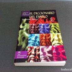 Diccionarios de segunda mano: AMBROSE BIERCE. EL DICCIONARIO DEL DIABLO. ED. EDIMAT, 2005. Lote 110062863
