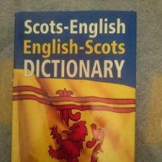 Diccionarios de segunda mano: DICCIONARIO -- SCOTS-ENGLISH ENGLISH-SCOTS DICTIONARY --REFM3E1. Lote 110794387