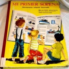 Diccionarios de segunda mano: MI PRIMER SOPENA, DICCIONARIO INFANTIL ILUSTRADO - EDITORIAL RAMÓN SOPENA 1967. Lote 111231667