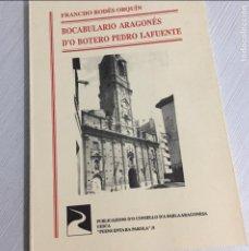 Diccionarios de segunda mano: BOCABULARIO ARAGONES DO BOTERO PEDRO LAFUENTE, FRANCISCO RODES ORQUIN. Lote 111290699