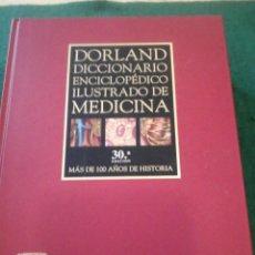 Diccionarios de segunda mano: DICCIONARIO ENCICLOPÉDICO ILUSTRADO DE MEDICINA - DORLAND. Lote 111697043