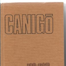 Diccionarios de segunda mano: CANIGÒ - CATALÀ-CASTELLÀ / CASTELLÀ-CATALÀ - EDITORIAL SOPENA 1975 - TAPA DURA. Lote 112310999