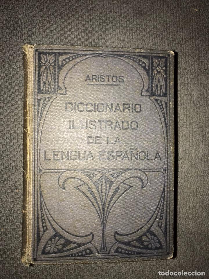 DICCIONARIO ILUSTRADO DELA LENGUA ESPAÑOLA. ARISTOS. RAMÓN SOPENA (1937) (Libros de Segunda Mano - Diccionarios)