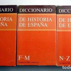 Diccionarios de segunda mano: DICCIONARIO DE HISTORIA DE ESPAÑA. 3 TOMOS. COMPLETA. EDITORIAL ALIANZA. Lote 114592511