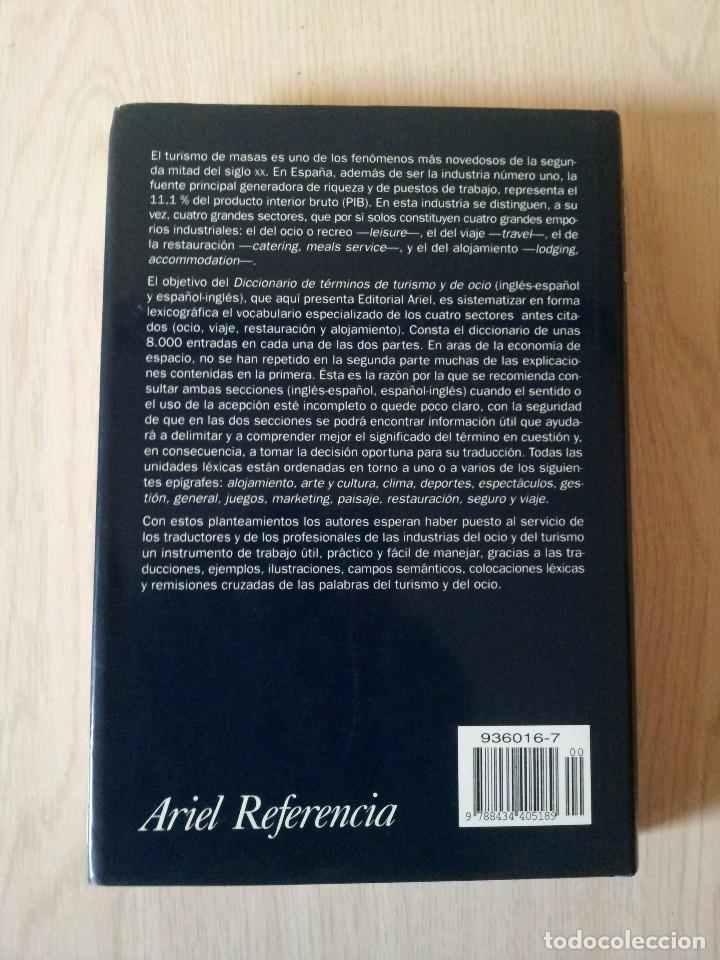Diccionarios de segunda mano: DICCIONARIO DE TERMINOS DE TURISMO Y DE OCIO - INGLÉS-ESPAÑOL/ESPAÑOL-INGLÉS - VARIOS AUTORES 2000 - Foto 2 - 115284543