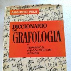 Livros em segunda mão: DICCIONARIO DE GRAFOLOGIA Y TERMINOS PSICOLOGICOS AFINES-AUGUTO VELS-CEDEL 1972. Lote 115356899