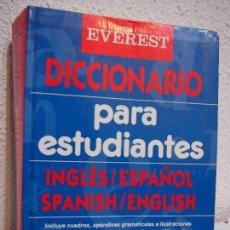 Diccionarios de segunda mano: DICCIONARIO PARA ESTUDIANTES. INGLÉS/ESPAÑOL. SPANISH/ENGLISH. EVEREST. 1145GR.. Lote 115421183