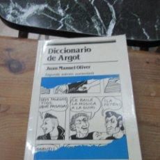 Diccionarios de segunda mano: LIBRO DICCIONARIO DE ARGOT JUAN MANUEL OLIVER 1987 SENA L-17607. Lote 115907075
