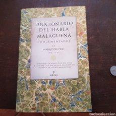 Diccionarios de segunda mano: ENRIQUE DEL PINO. DICCIONARIO DEL HABLA MALAGUEÑA (DOCUMENTADO). ALMUZARA. Lote 116153772