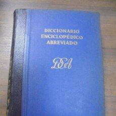 Diccionarios de segunda mano: DICCIONARIO ENCICLOPEDICO ABREVIADO. 6ª EDICION. TOMO III. ESPASA - CALPE, S. A. MADRID, 1954.. Lote 116333491